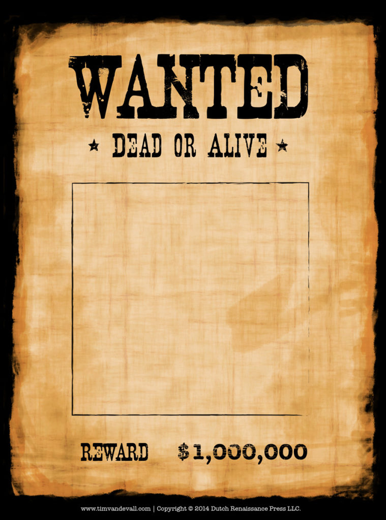 Wanted Poster Template  Printable Wanted Poster Template