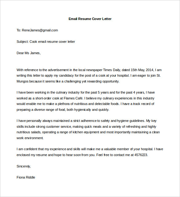 cover letter for resume email Unsolicited resume email once you have the necessary email addresses, you'll decide what to include in your message for sending unsolicited resumes, construct a cover letter that explains your interest in the company.